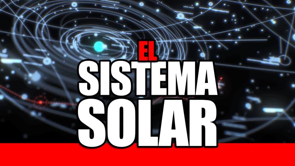 Serie de videos del Sistema Solar
